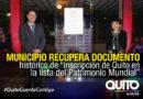 """Inscripción de """"Quito en la Lista del Patrimonio Mundial"""", lucirá en el Hall de la Alcaldía"""