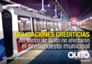 El presupuesto municipal no está comprometido con el Metro