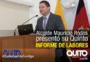 Alcalde de Quito presentó su Rendición de Cuentas