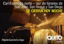 Cierre de túneles San Juan, San Roque y San Diego por mantenimiento