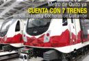 Siete trenes del Metro de Quito ya están en la ciudad