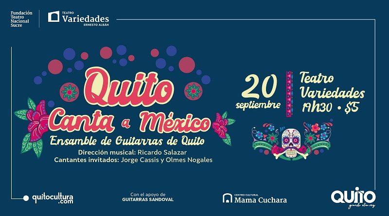 QUITO CANTA MEXICO