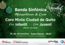 Banda Sinfónica Metropolitana de Quito y coros de Fundación Teatro Nacional Sucre en concierto navideño