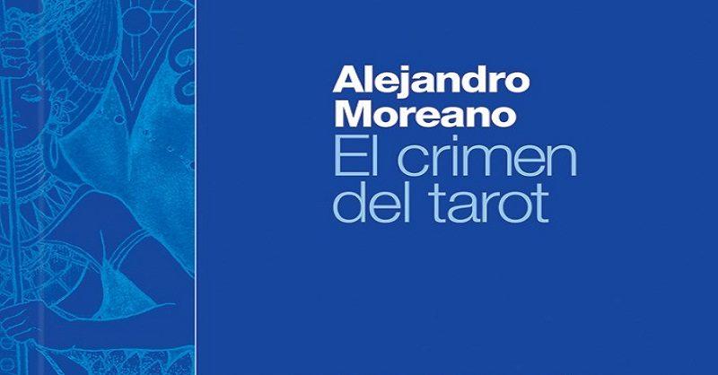 IMAGEN LIBRO CRIMEN DEL TAROT ALEJ MOREANO