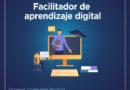 Conviértete en un facilitador de aprendizaje digital