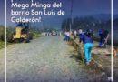 San Luis de Calderón se prepara para una Mega Minga